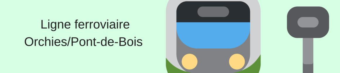 Pétition ligne ferroviaire ASCQ/ORCHIES